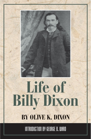 Life of Billy Dixon