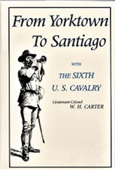 From Yorktown to Santiago