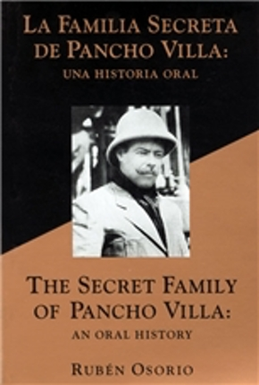 The Secret Family of Pancho Villa