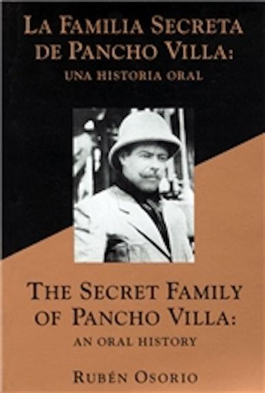 The Secret Family of Pancho Villa