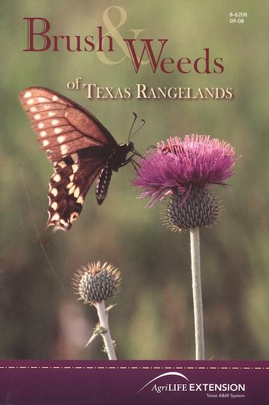 Brush and Weeds of Texas Rangelands