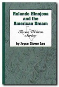 Rolando Hinojosa and the American Dream