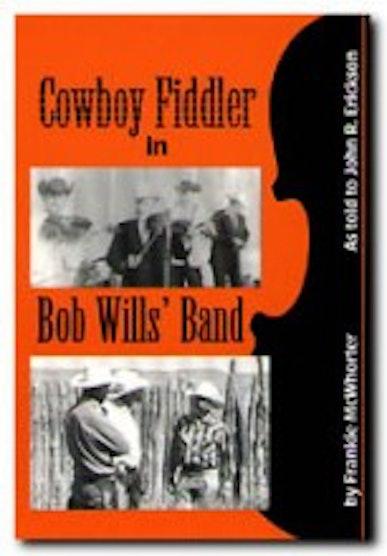 Cowboy Fiddler in Bob Wills' Band