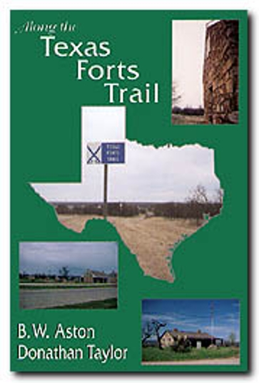 Along the Texas Forts Trail