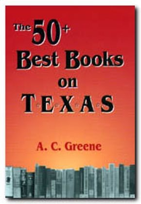 The  50+ Best Books on Texas