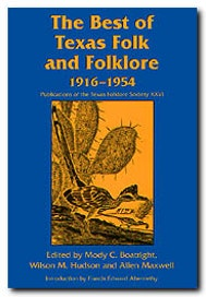 The  Best of Texas Folk and Folklore, 1916-1954
