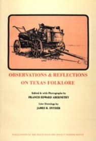 Observations & Reflections on Texas Folklore