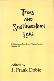 Texas and Southwestern Lore