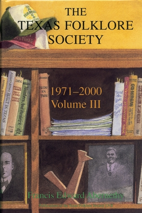 Texas Folklore Society, 1971-2000