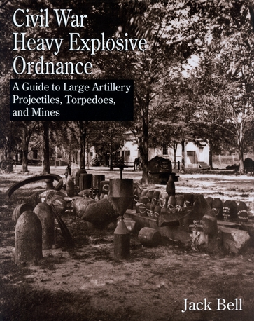 Civil War Heavy Explosive Ordnance