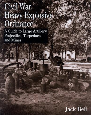 Civil War Heavy Explosive Ordnance