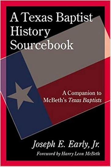 A Texas Baptist History Sourcebook