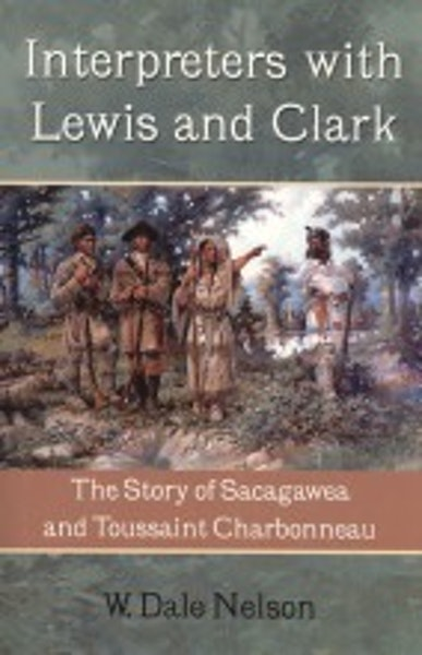 Interpreters with Lewis and Clark