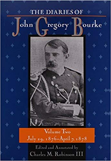 The  Diaries of John Gregory Bourke, Volume 2