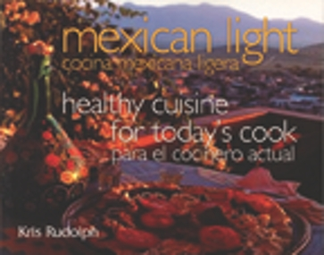 Mexican Light/Cocina Mexicana Ligera