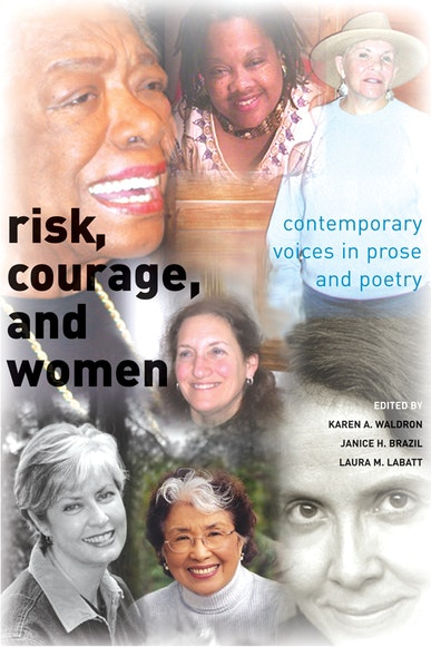 Risk, Courage, and Women
