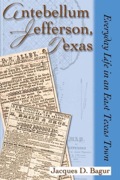 Antebellum Jefferson, Texas