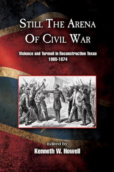 Still the Arena of Civil War
