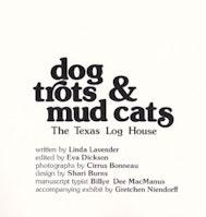 Dog Trots & Mud Cats