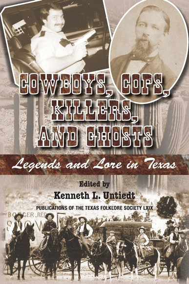 Cowboys, Cops, Killers, and Ghosts