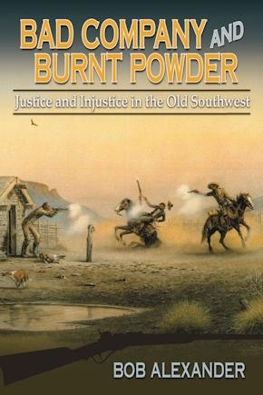 Bad Company and Burnt Powder