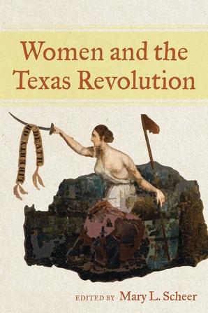 Women and the Texas Revolution