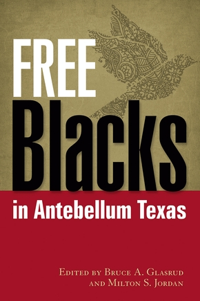 Free Blacks in Antebellum Texas