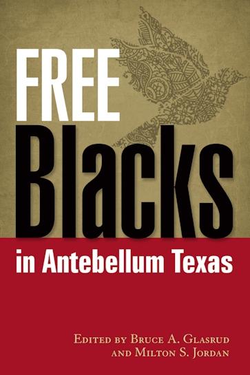 Free Blacks in Antebellum Texas