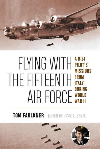 Flying with the Fifteenth Air Force