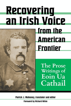 Recovering an Irish Voice from the American Frontier