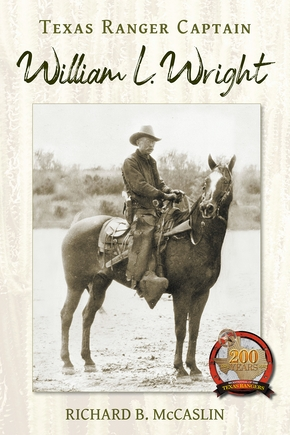 Texas Ranger Captain William L. Wright