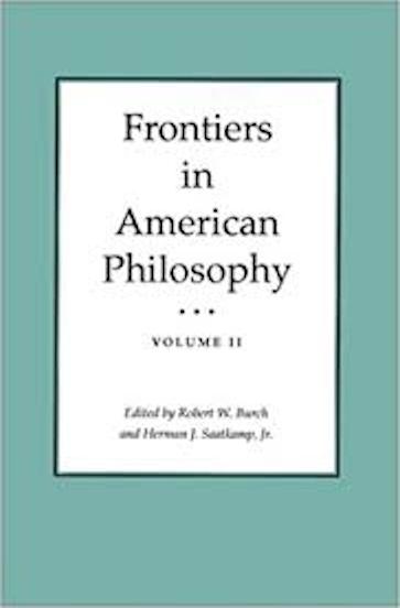 Frontiers in American Philosophy Vol II