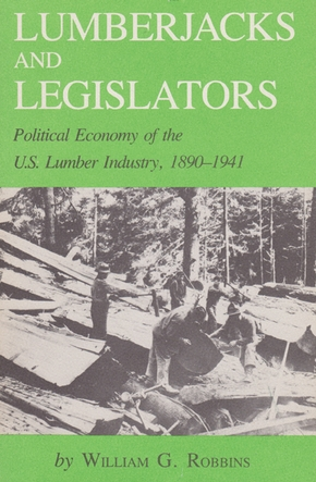Lumberjacks and Legislators