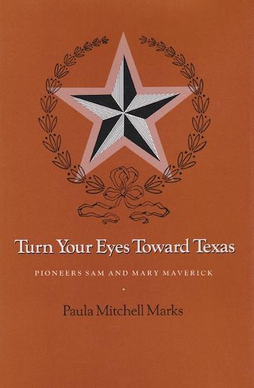 Turn Your Eyes Toward Texas
