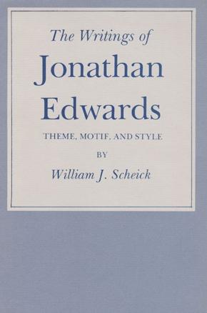 The Writings of Jonathan Edwards