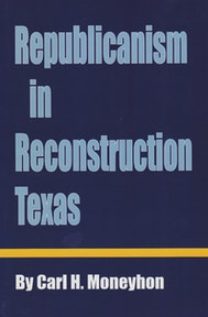 Republicanism in Reconstruction Texas