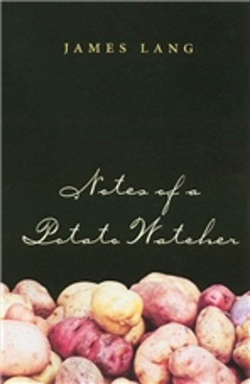Notes of a Potato Watcher