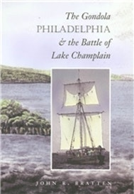 The Gondola Philadelphia and the Battle of Lake Champlain
