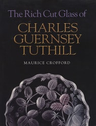 The Rich Cut Glass of Charles Guernsey Tuthill