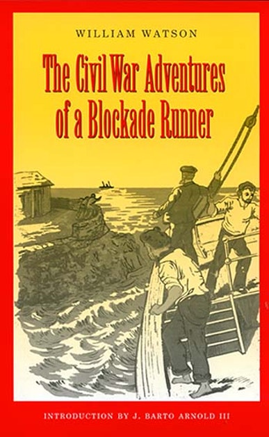 The Civil War Adventures of a Blockade Runner