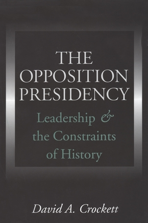 The Opposition Presidency