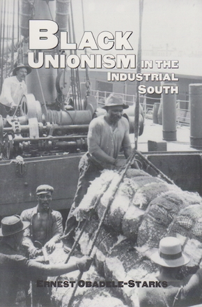 Black Unionism in the Industrial South