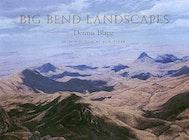 Big Bend Landscapes