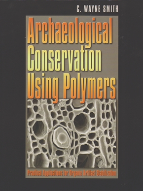 Archaeological Conservation Using Polymers