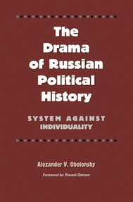 The Drama of Russian Political History