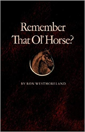 Remember That Ol' Horse?