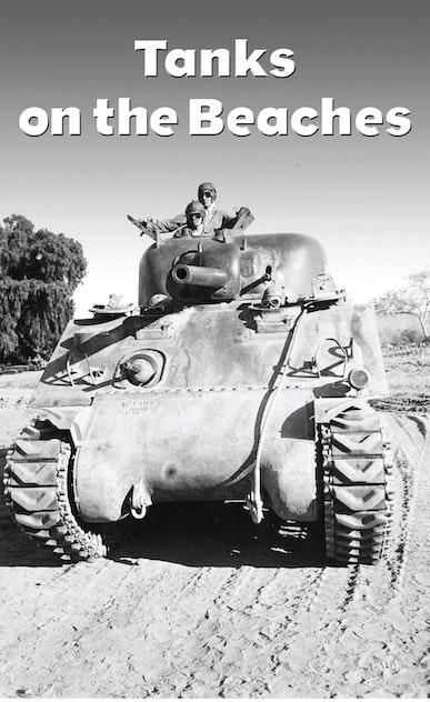 Tanks on the Beaches