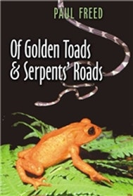 Of Golden Toads and Serpents