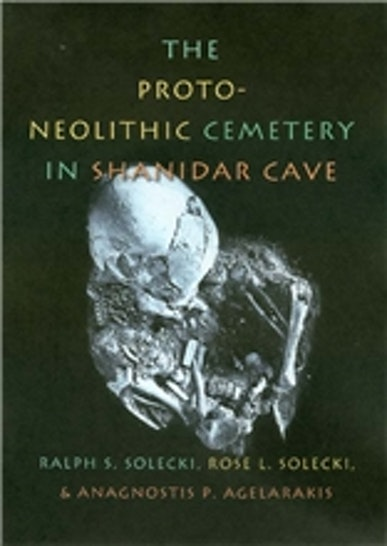 The Proto-Neolithic Cemetery in Shanidar Cave