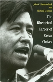 The Rhetorical Career of César Chávez